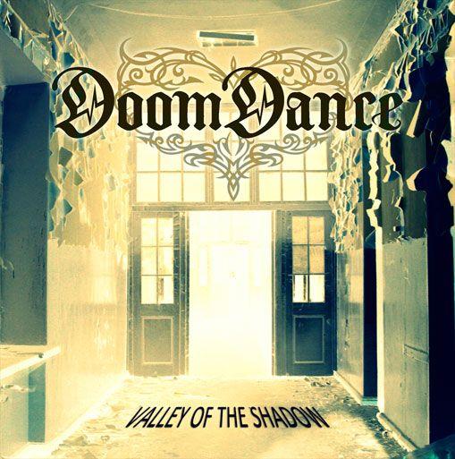 Doom Dance «Valley of the Shadow»