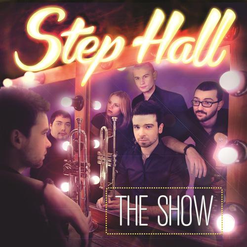 Step Hall «The Show»