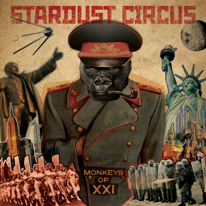 Stardust Circus «Monkeys Of XXI»