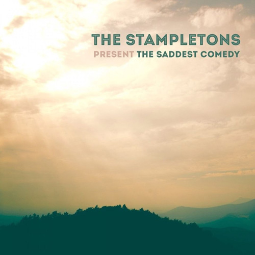 The Stampletons «The Saddest Comedy»