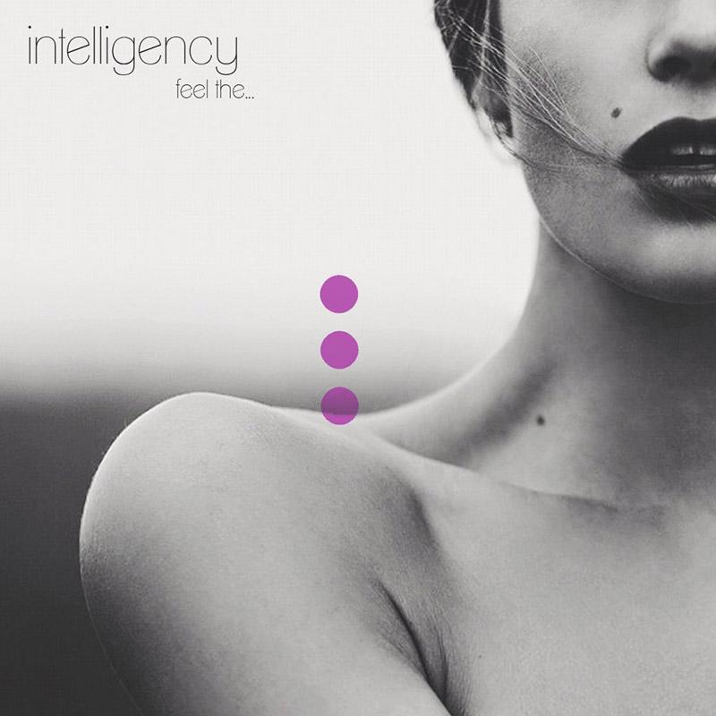 Intelligency «Feel the…»