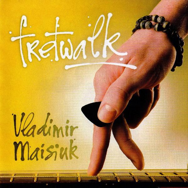Владимир Майсюк «Fretwalk»