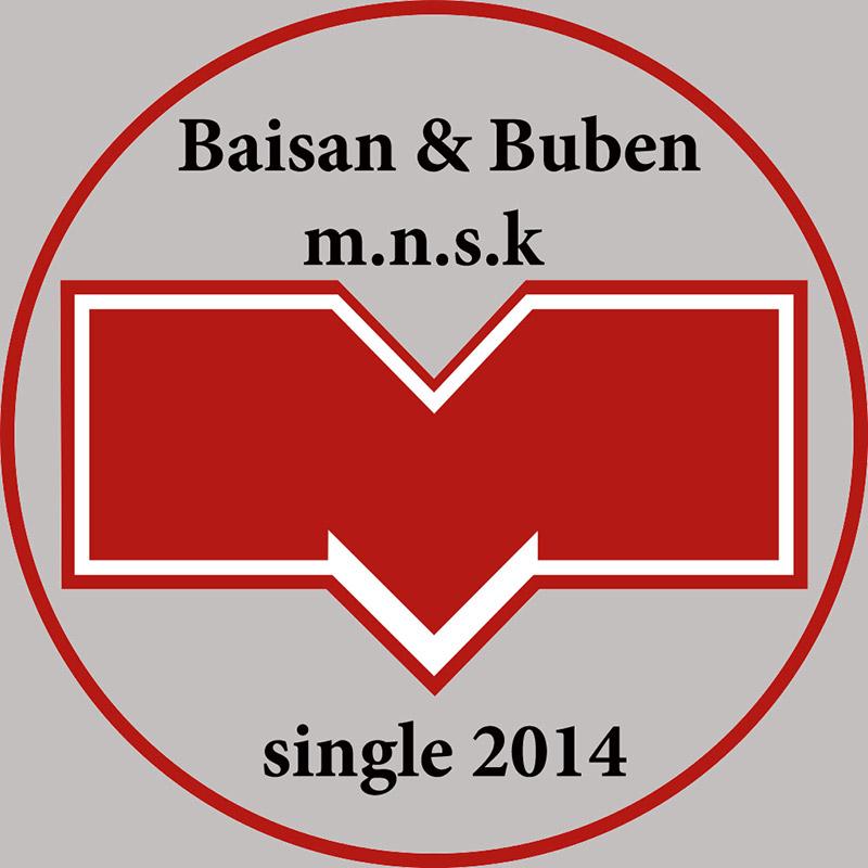 Baisan & Buben «m.n.s.k.»