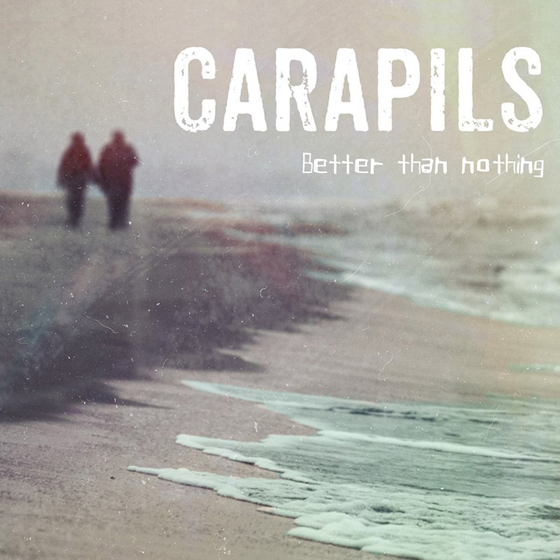 Carapils «Better Than Nothing»