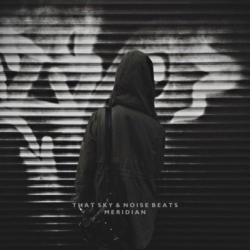 That Sky & Noise Beats выпустили альбом «Meridian»