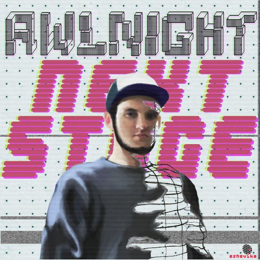 Awlnight «Next Stage»
