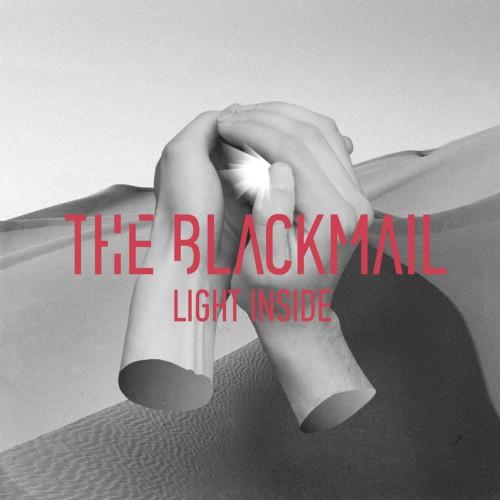 The Blackmail презентует новый сингл «Light Inside»
