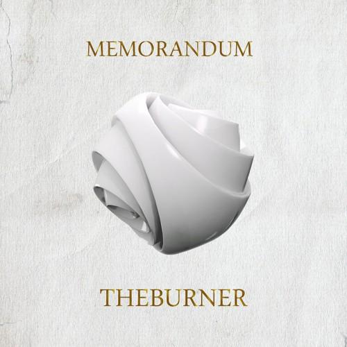 Группа The Burner представляет альбом-меморандум