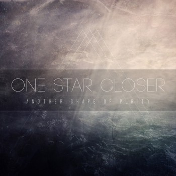 One Star Closer «Another Shape Of Purity»