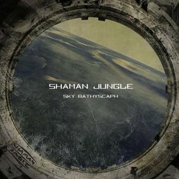 Shaman Jungle «Sky Bathyscaph»