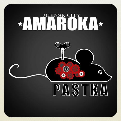 «Pastka» ад гурта Amaroka
