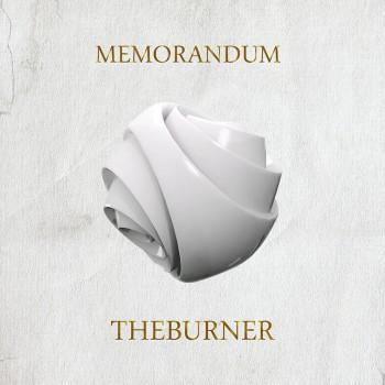The Burner «Memorandum»