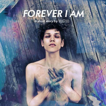 (((О))) «Forever I Am»