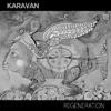 Karavan «Regeneration»